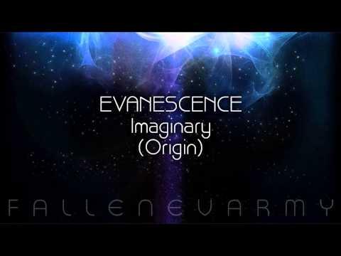 Evanescence - Imaginary (Origin)