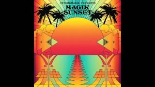 Psychemagik presents Magik Sunset Part One - Promo Mini Mix