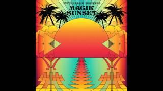 Psychemagik presents Magik Sunset Part One - Promo Mini Mix