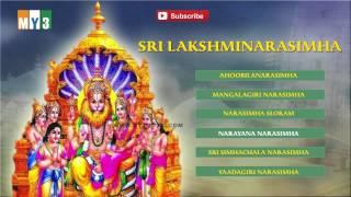 Sri Lakshmi Narasimha - Lord Lakshmi Narasimha Songs - Bakthi Jukebox