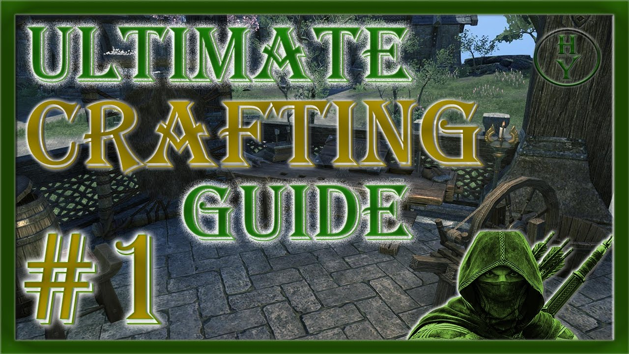 Eso Tamriel One Crafting Guide
