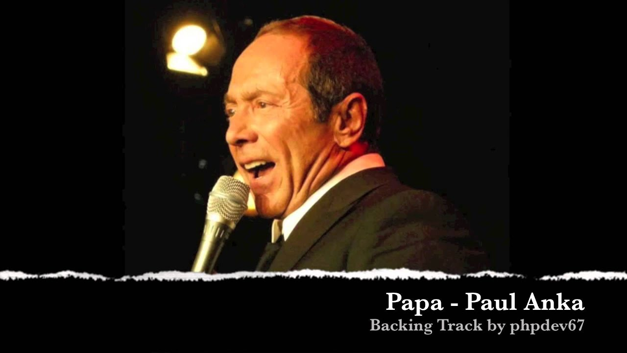 papa paul anka instrumental cover phpdev youtube