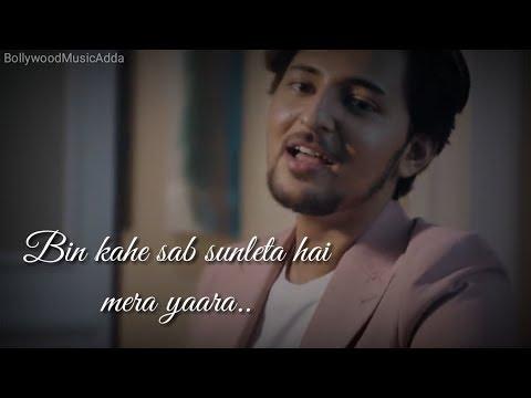 Yaara Teri Yaari ❤️  Darshan Raval  Whatsapp Status Video