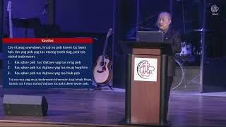 """06-02-2019 - Hmong Service """"Tus Ntseeg Thiab Teeb Meem"""" // Kx. Paj Ntxawg"""