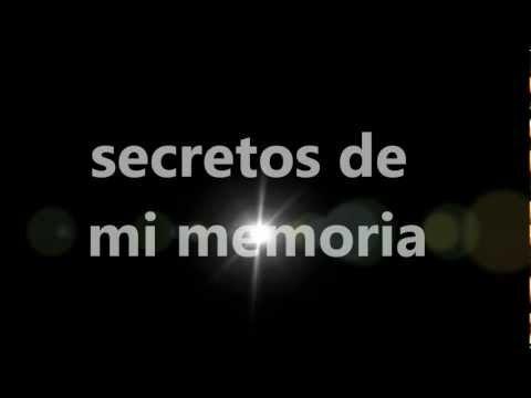 Secretos De Mi Memoria-arrolladora+letra