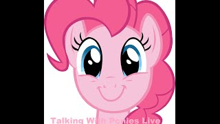 Talking With Ponies Live: Pinkie Pie
