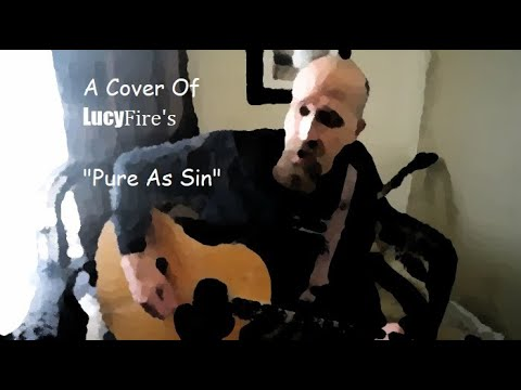 """Cover of Lucyfire's """"As Pure As Sin"""""""