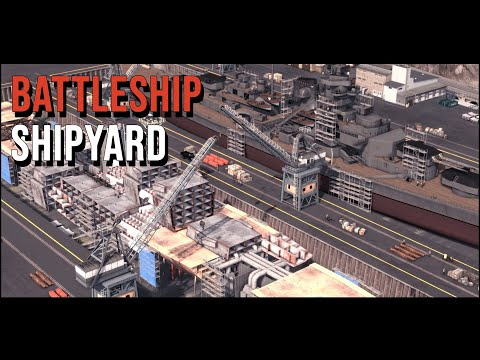 Cities Skylines Arsenal [1] Battleship shipyard |