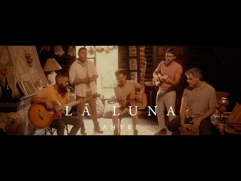 AHYRE - LA LUNA (Video Oficial)