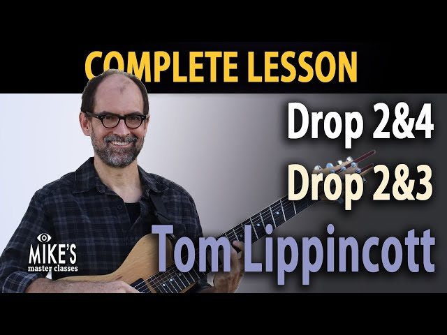 Jazz Guitar Lesson [Advanced]: Drop 2&4 and Drop 2&3 | Tom Lippincott - MMC Complete Class