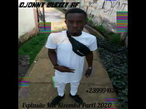 Download Explusão Mix Kizomba Part1 2o2o Qlty by Dj Djonny Bleizy RF