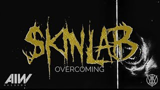 Skinlab  ( Overcoming ) Official Visualizer - Art Is War Records