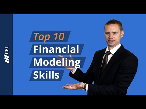 Financial Modeling Skills - The Top 10 Skills You Must Have!
