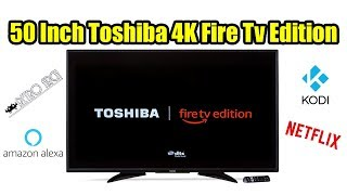 50 Inch 4K Toshiba Amazon Fire Edition TV quick Looks and Thoughts