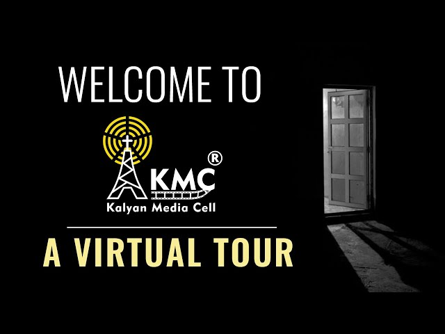 Welcome to Kalyan Media Cell: A Virtual Tour || 2021