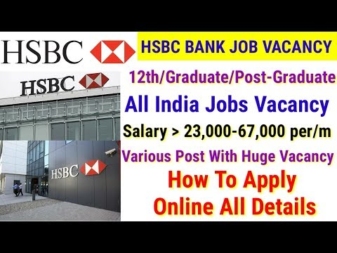 HSBC Bank Job vacancy || Online Application || Private bank
