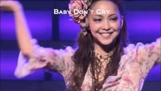 Baby Don´t Cry-Namie Amuro(安室奈美恵)