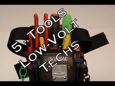 5 Tools For Every Low Voltage/Security Technician