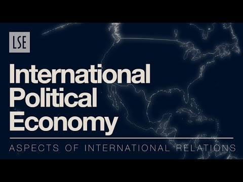 Aspects of International Relations: International Political Economy