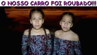 O NOSSO CARRO FOI ROUBADO thumbnail