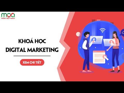 Khóa Học Digital Marketing - MOA Việt Nam