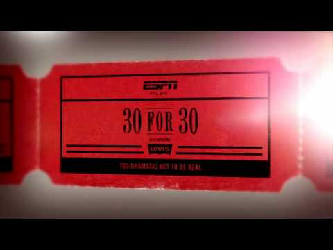 ESPN 30 For 30: What If I Told You
