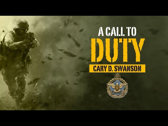 A Call to Duty (Father's Day) - Cary Swanson - 06/16/19
