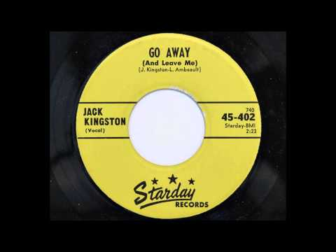 Jack Kingston - Go Away (And Leave Me) (Starday 402) [1958 rockabilly]