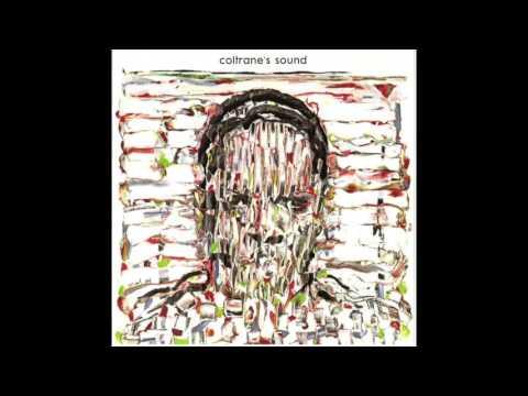 John Coltrane Coltrane's Sound (Complete Album)