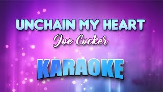Joe Cocker - Unchain My Heart (Karaoke version with Lyrics)