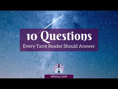 VR 10 Questions Every Tarot Reader Must Answer