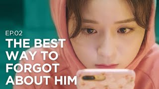The Best Way To Forget About Him a.k.a THE Jerk [No Time For Love]  ep.2 ENG SUB • dingo kdrama