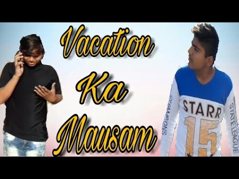 Vacation Ka Mausam | Comedy Vine | Vines In Adipur