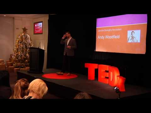 Join the strengths revolution: Andy Woodfield at TEDxWhitehallWomen