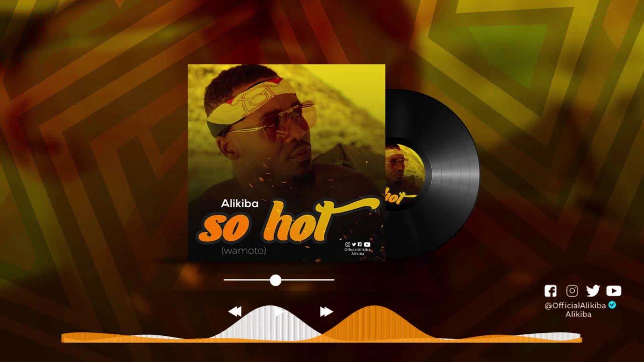 Alikiba - SO HOT (Official Audio) - YouTube