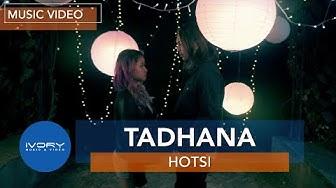 Tadhana   HOTSI   Official Music Video