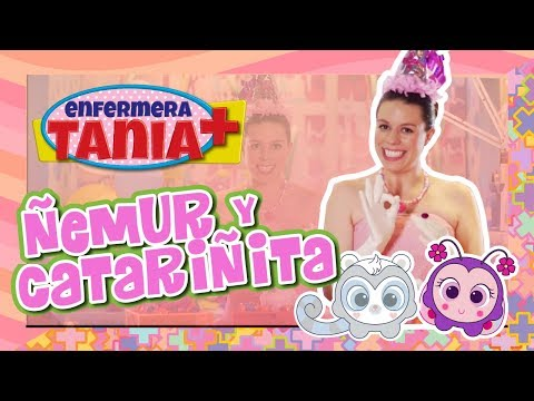 Ñemur y Catariñita - Enfermera Tania - Distroller