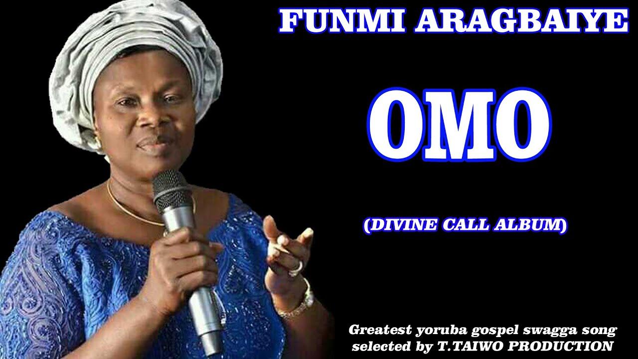 Download FUNMI ARAGBAIYE-OMO (DIVINE CALL ALBUM)