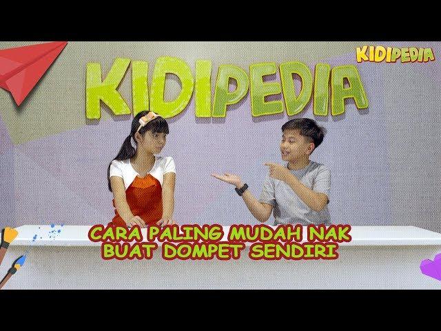 DIY Dompet   Qistina & Danish  Kidipedia S2 Ep5