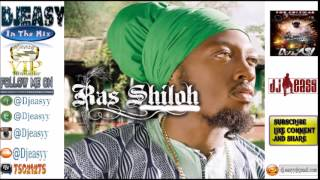 Ras Shiloh Best of The Best Greatest Hits  mix by djeasy