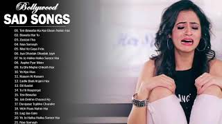 Top 21 bollywood hindi sad songs playlist 2019 // heart broken hindi, indian jukebox