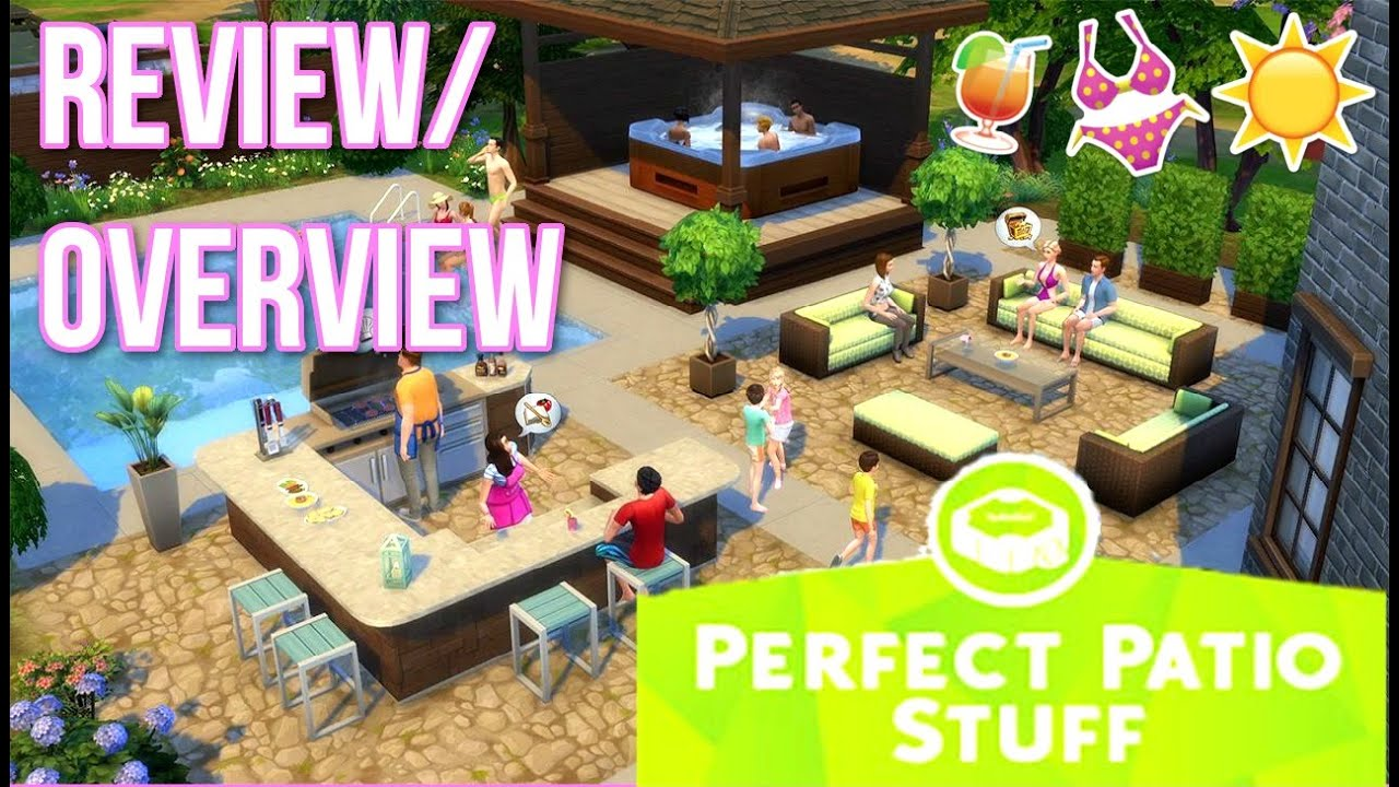 the sims 4 perfect patio stuff review overview