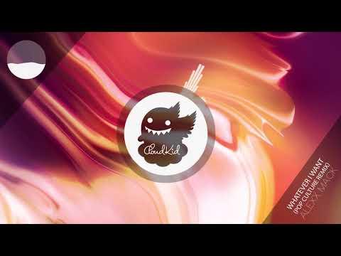 Alexx Mack - Whatever I Want (Pop Culture Remix)