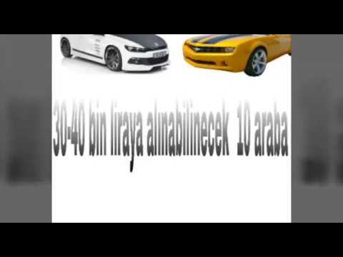 30-40 BİN TL' ye Alınabilinecek 10 Araba