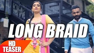 Teaser | LONG BRAID | Khaab | Desi Crew | Full Song Coming Soon | Speed Records