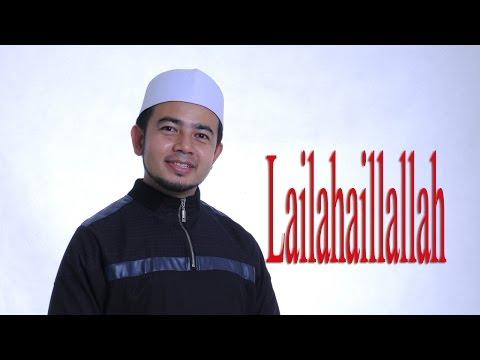 Nabil Ahmad - Lailahaillallah
