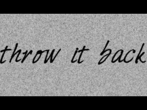 Throw It Back (Audio)