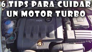 6 Tips para cuidar el MOTOR TURBO de tu coche