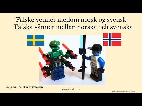 Falske venner mellom norsk og svensk - Falska vänner mellan norska och svenska