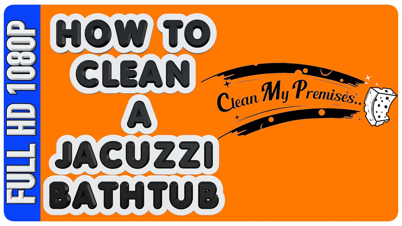 How to clean a Jacuzzi Bathtub | Home Maintenance and Repair | DIY ...